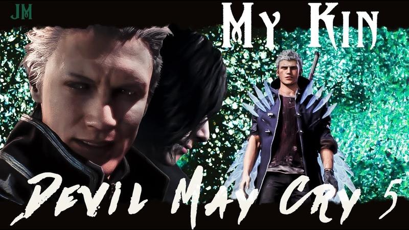 DMC 5 || My Kin || GMV [Vergil, V, Nero]