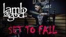 Lamb of God - Set to fail (Drum cover) Vladimir Zinovev