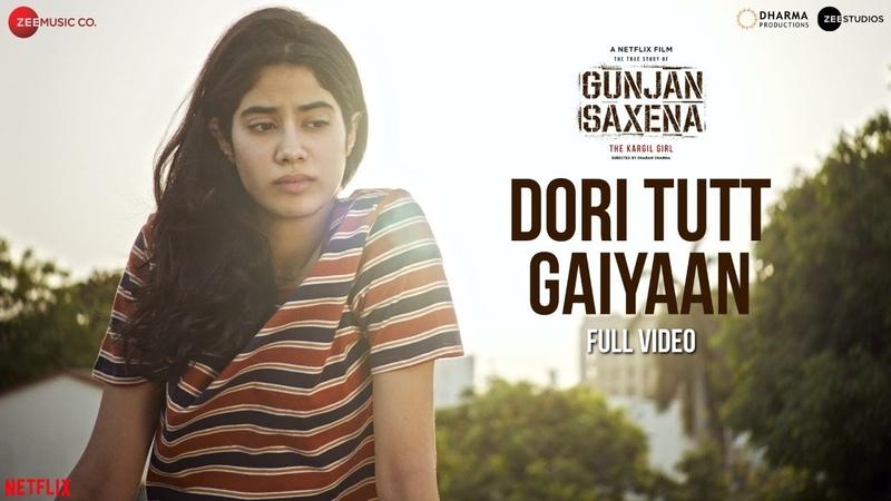 Dori Tutt Gaiyaan Full Video Gunjan Saxena Janhvi Kapoor Rekha Bhardwaj Amit T Kausar M