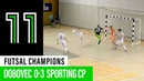 Futsal Champions League: Dobovec 0 - 3 Sporting CP
