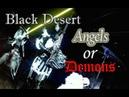 Black Desert Angels or Demons