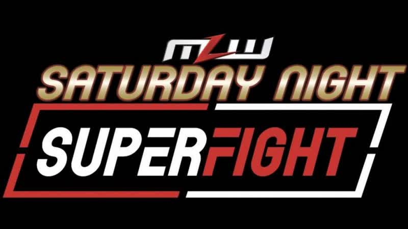 MLW Saturday Night SuperFight 2019 (2019.11.02) - Часть 2