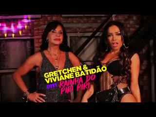 Gretchen  Rainha Do Piri Piri (teaser 1)