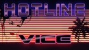 HOTLINE VICE (Synthwave Electropop Chillsynth ) Mix