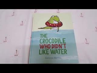 The crocodile who didn't like water [видео-разбор]