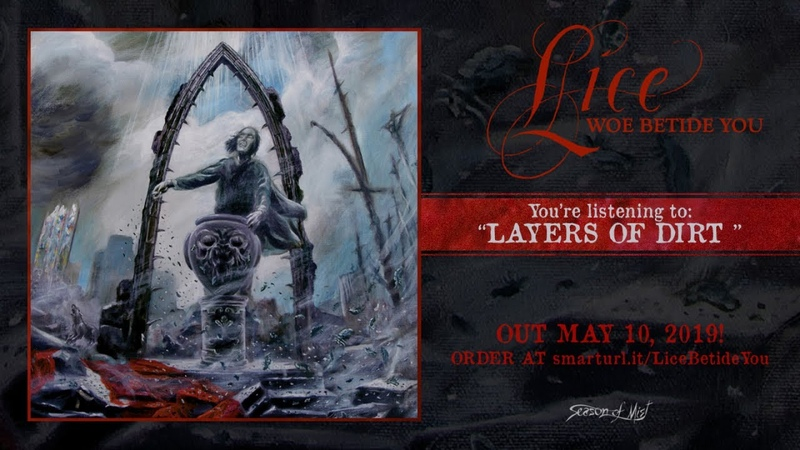 Lice Layers of Dirt Official Track Premiere