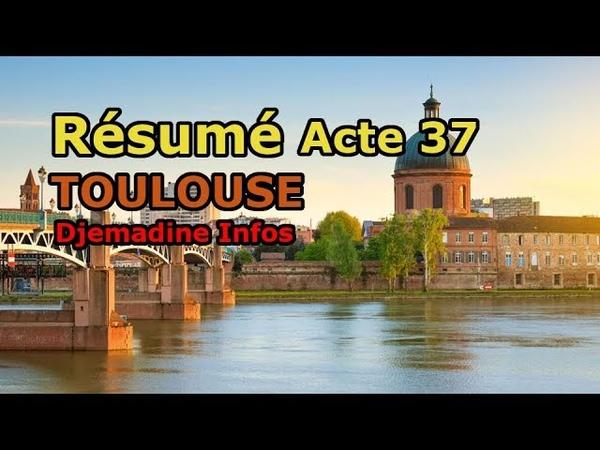 Résumé acte 37 - Toulouse