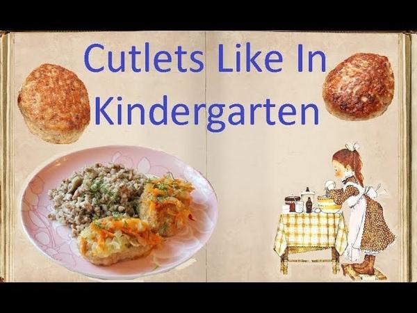 Cutlets Like In Kindergarten / Book of recipes / Bon Appetit