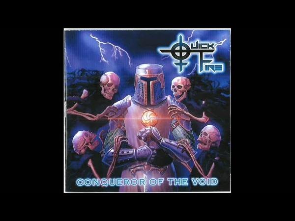 Quickfire - Conqueror Of The Void (Full Album, 2019)