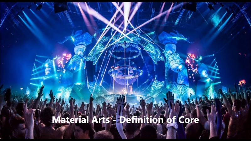 Material Arts Definition of Core