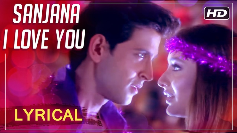 Sanjana I Love You | Lyrical Song | Main Prem Ki Diwani Hoon | Hrithik Roshan, Kareena Kapoor