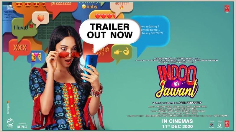 Indoo Ki Jawani Official Trailer Kiara Advani Aditya Seal Mallika Dua Abir Sengupta 11 Dec
