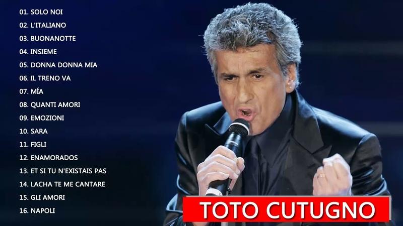 Toto Cutugno Maggiori successi la migliore collezione Toto Cutugno