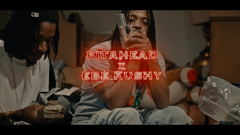 PitaHead x EBE Kushy Off The Drugs Official Music Video Shot by @NickTheSoul
