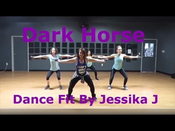Dark Horse Katy Perry Zumba Toning Jessika J