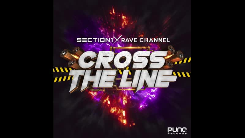 Section1 Rave CHannel Cross The Line 10 07 2020