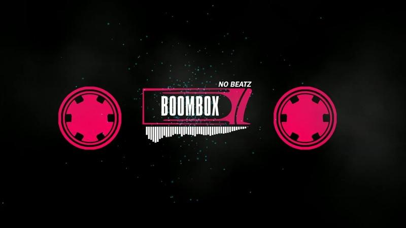 NO Beatz - BOOMBOX (FREE BEAT)