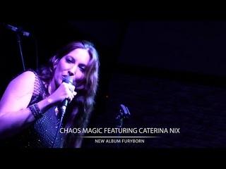 Chaos Magic feat. Caterina Nix LIVE In-Studio Performance