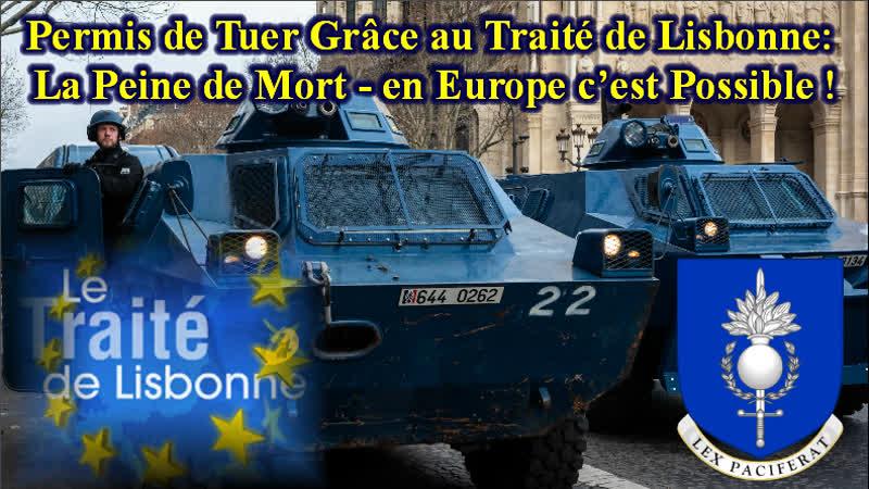 Permis de Tuer Grâce au Traité de Lisbonne La Peine de Mort - en Europe c'est Possible !