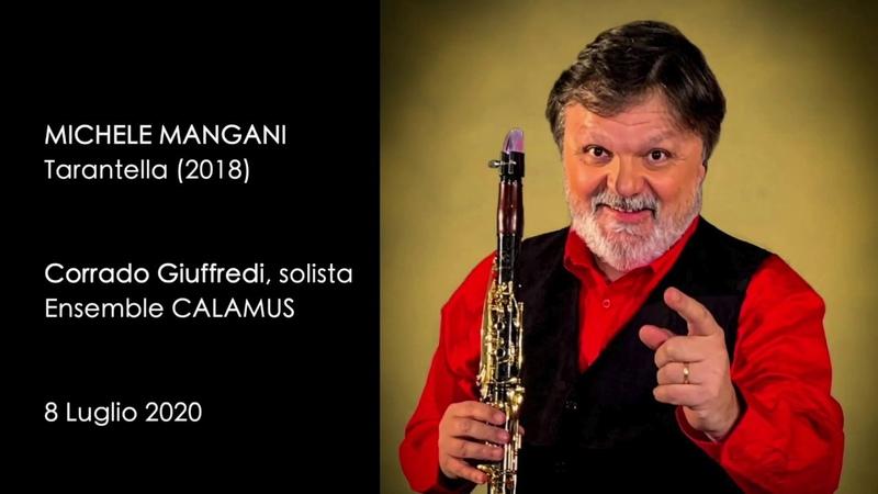 TARANTELLA di Michele Mangani Corrado Giuffredi solista Ensemble CALAMUS