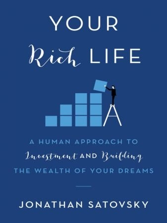 Your Rich Life - Jonathan Satovsky