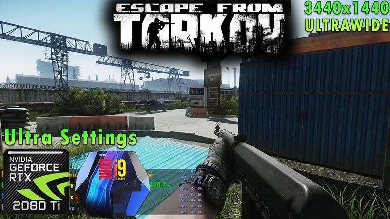 Escape from Tarkov | Ultra Settings | RTX 2080 Ti | i9 9900k 5GHz | Ultrawide 3440x1440