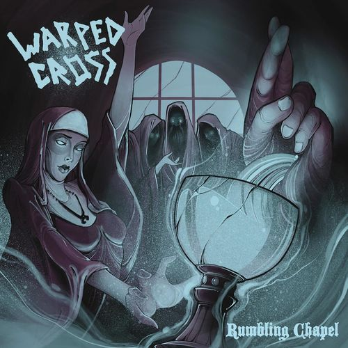Warped Cross - Rumbling Chapel