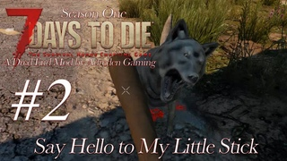 7 Days to Die Modded  A Dred End  Experimental Game Play #2