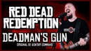 Red Dead Redemption Deadman's Gun Metal Cover by Skar Productions