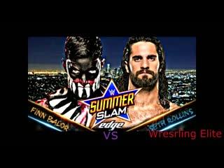 Seth Rollins vs Finn Balor SummerSlam 2016 первое вселенское чемпионство на кону