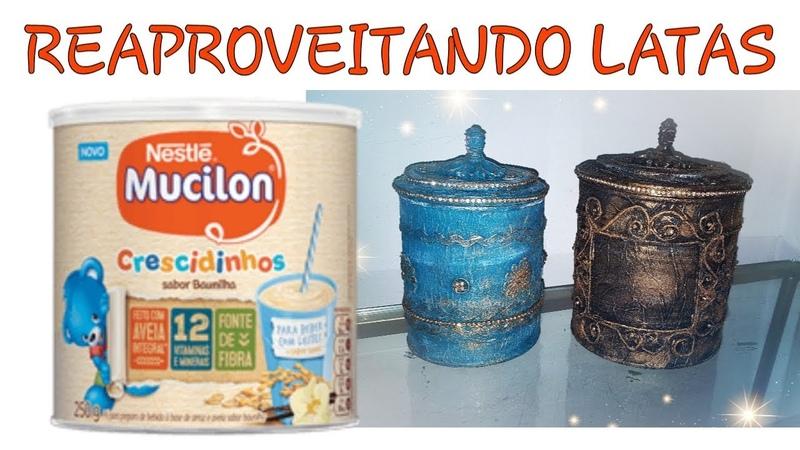 2 Lindas Idéias com LATAS DE LEITE/ Reaproveitando Latas/ REUSE CANS