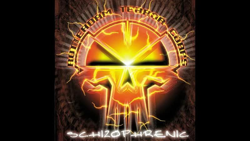 ROTTERDAM TERROR CORPS [FULL ALBUM 12742 MIN] SCHIZOPHRENIC HD HQ HIGH QUALITY