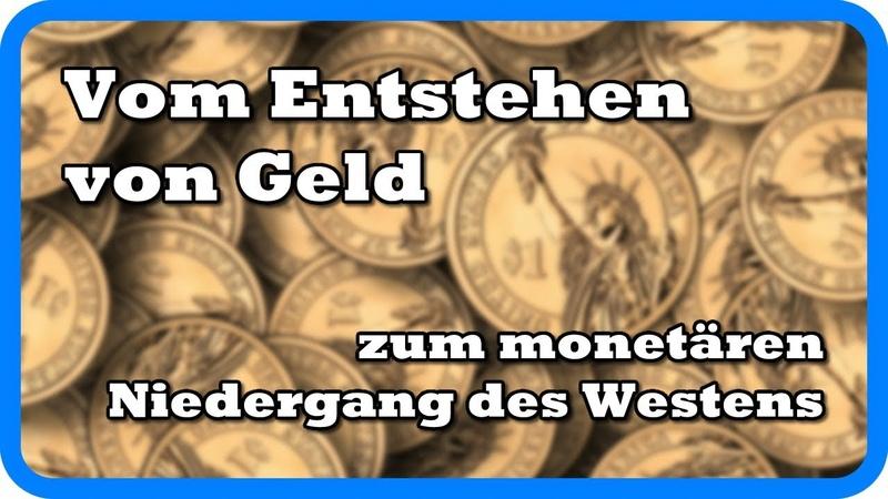 Vom Entstehen von Geld zum monetären Niedergang des Westens – Alex Anarcho Charles Krüger