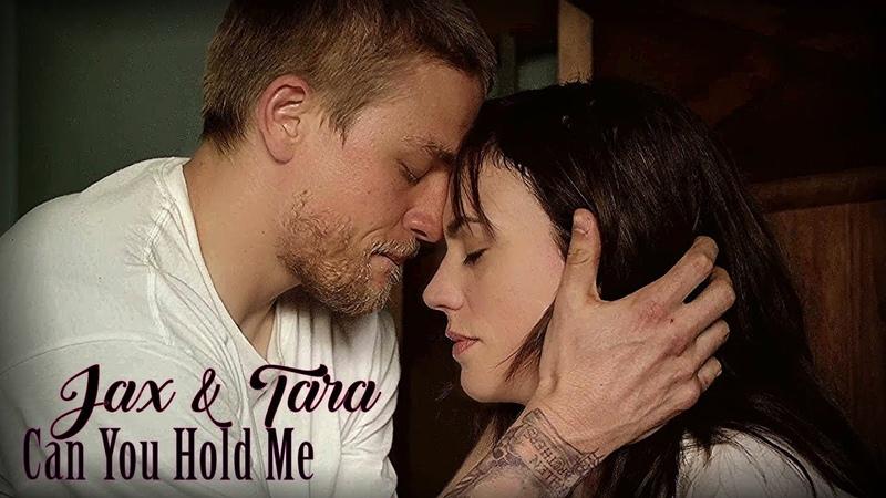 Jax Tara Can You Hold Me SOA