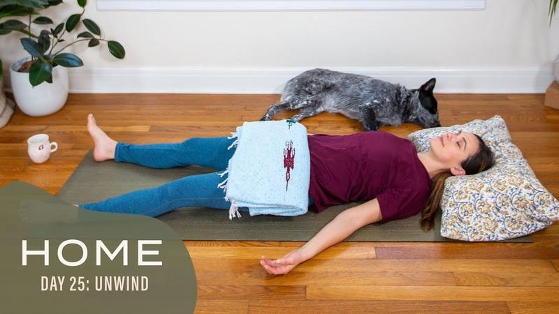Home Day 25 Unwind 30 Days of Yoga With Adriene