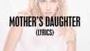 Miley Cyrus - Mother's Daughter (Lyrics)