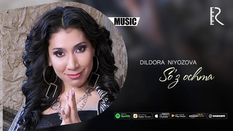 Dildora Niyozova - Soz ochma   Дилдора Ниёзова - Суз очма (music version)