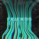 Tell Me When. - Friends