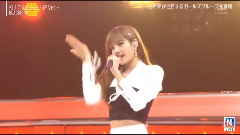 "[181019] Blackpink ""Kill This Love"" JP Ver Performance at Music Station Japan"