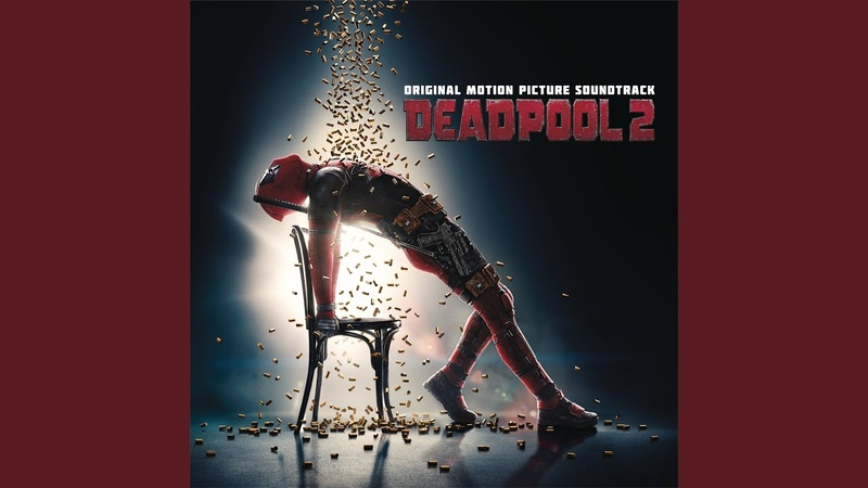 Ashes from Deadpool 2 Motion Picture Soundtrack