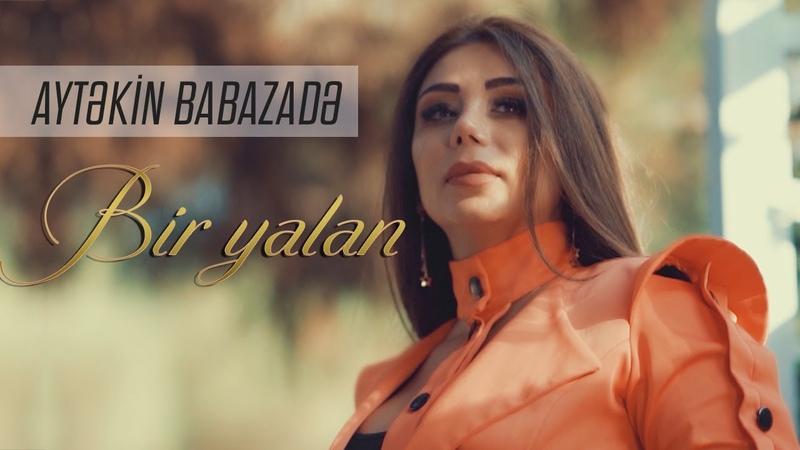 Aytekin Babazade Bir yalan Official Video 2020