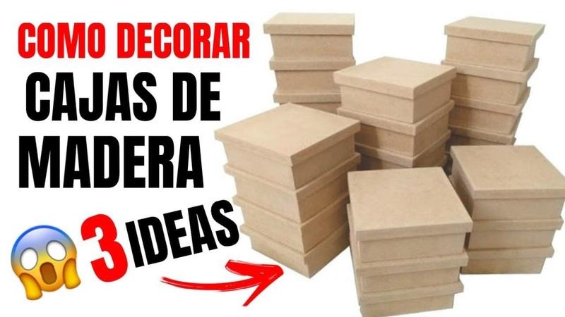 3 ideas para decorar cajas de madera MANUALIDADES DIY