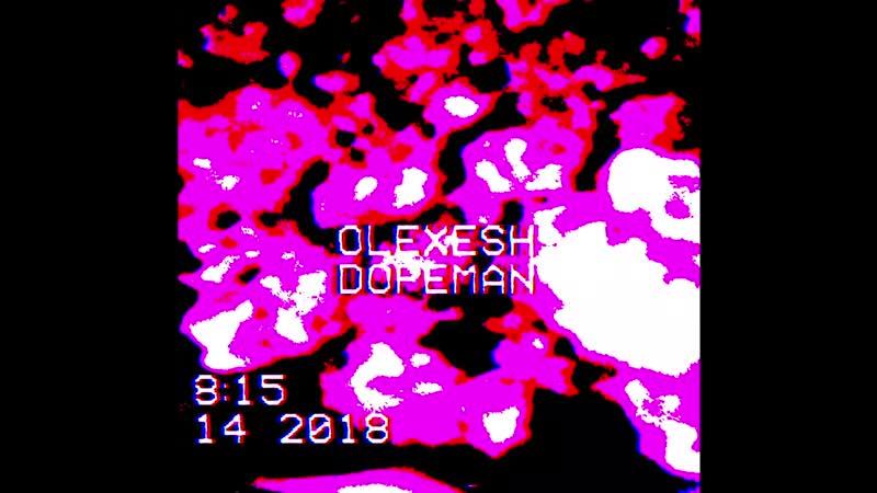 Olexesh DOPEMAN OKLM Russie