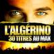 L'Algérino feat. Soprano - Etoile d'un jour