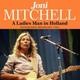 Joni Mitchell - Refuge Of The Roads