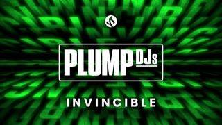 Plump DJs - Invincible
