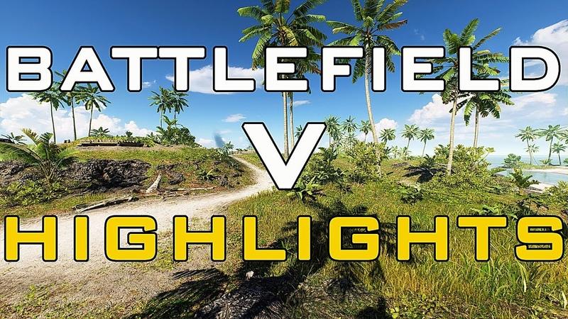 Battlefield V / MultiPlayer / 1 Highlights