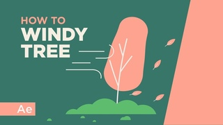 How To Animate a Windy Tree - After Effects Tutorial