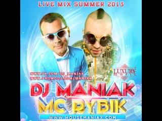 DJ MANIAK & MC RYBIK - Live mix Summer 2013