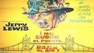 NO SUBAN EL PUENTE, BAJEN EL RIO (1967) de Jerry Paris con Jerry Lewis, Terry-Thomas, Jacqueline Pearce, by Refasi